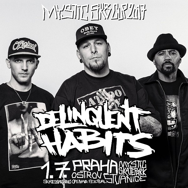 Delinquent Habits (USA) - Saturday 1. July